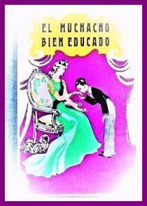 EL MUCHACHO BIEN EDUCADO S.M. 1950